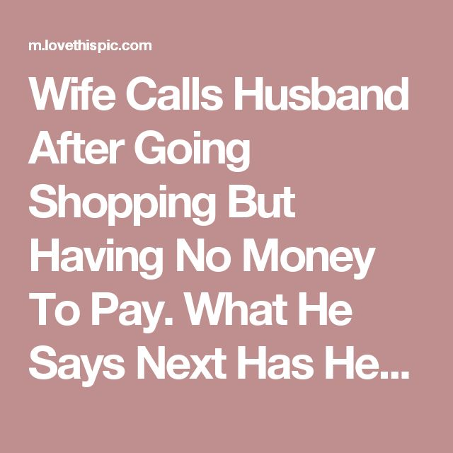 Wife Calls Husband After Going Shopping But Having No Money To Pay. What He Says Next Has Her In Tears