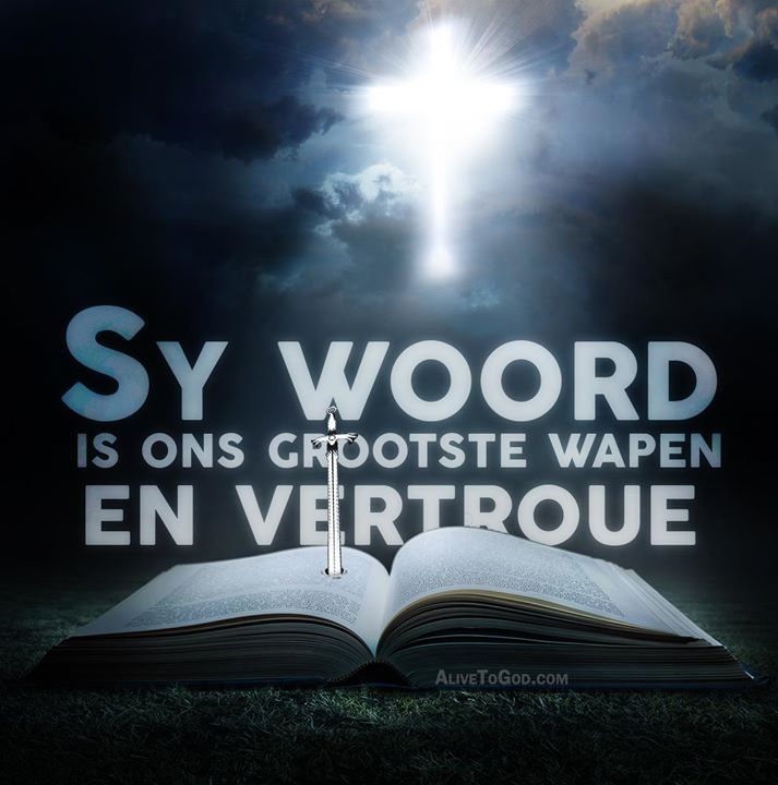 Die Woord van God.. #Afrikaans #iBelieve