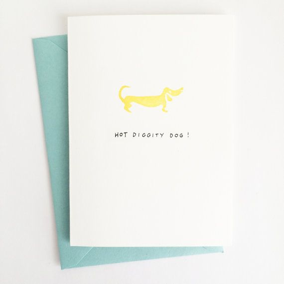 "Hot Diggity Dog Dachshund Greeting Card by ShopHolepunch on Etsy  ""Hot Diggity Dog!"" hand-lettered greeting card, made with hand-carved stamp and marigold yellow ink. Blank inside.  4-bar folded card (3 1/2"" x 4 7/8"") and envelope (3 5/8"" x 5 1/8"")."