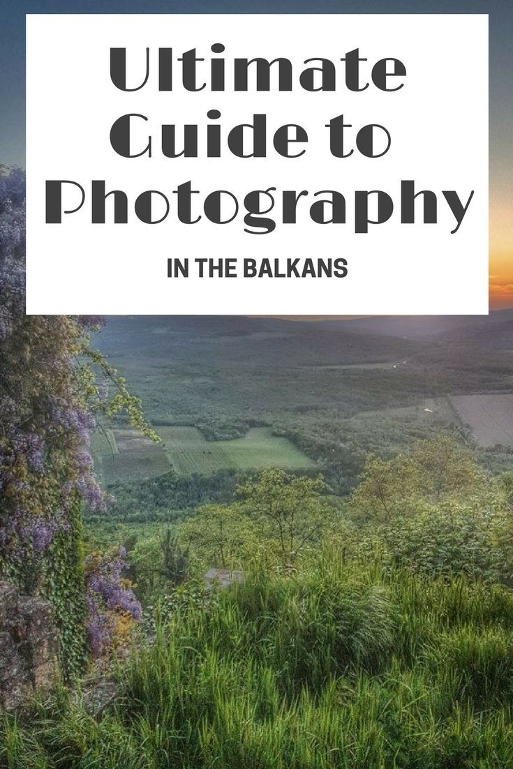 The Balkans Travel Blog: Whether you are a professional or an amateur, pack your camera for a travel adventure in the Balkans. Stunning scenery and history await, and our guide to finding the best locations for your shots will have you packing in a hurry. Click to learn more!
