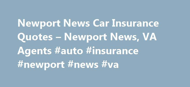 Image Result For Cheap Car Insurance In Newport News Va