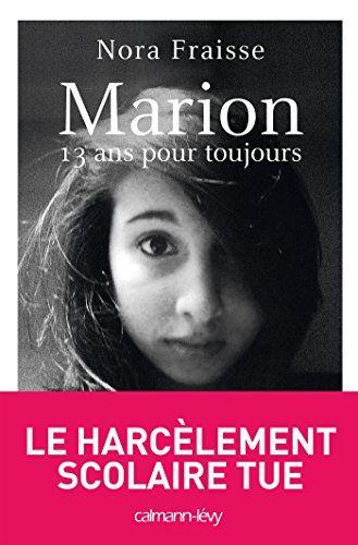 Marion, 13 ans pour toujours - E-Bookiner