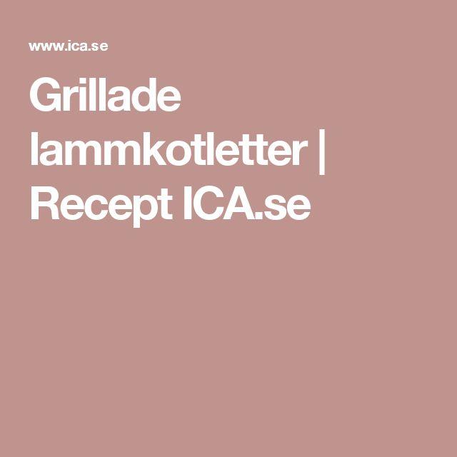 Grillade lammkotletter | Recept ICA.se