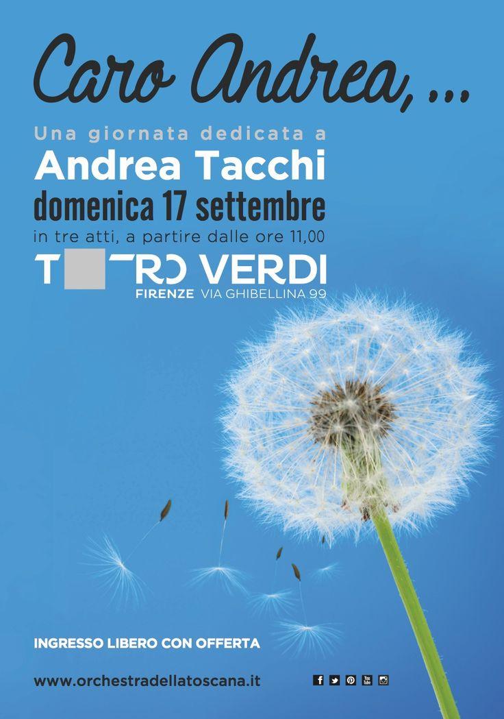 Caro Andrea, ...  una giornata dedicata a Andrea Tacchi | 17 settembre 2017 | grafica Ufficio Comunicazione ORT