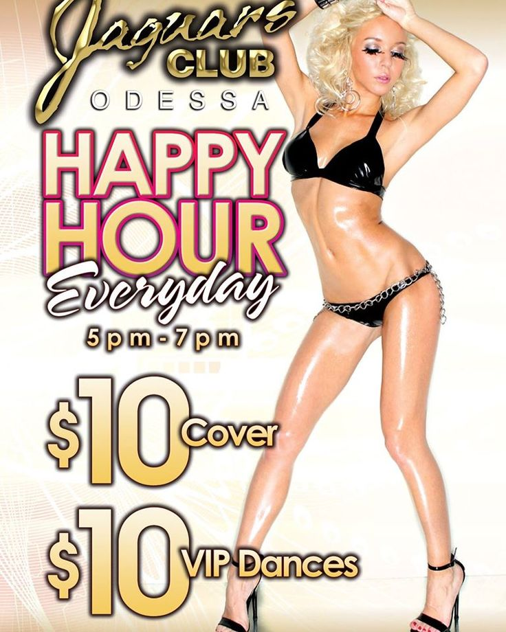 @jaguars_odessa #jaguars_odessa  Happy Hour Everyday  5PM - 7PM $10 Cover  $10 VIP Dances! #stripclubs #specials #stripclub #nightlife #strippers #showgirl  #lapdance #femalestrippers #bottles #adultentertainment #poledance  #latenight #drinks #drink #entertainment #odessa