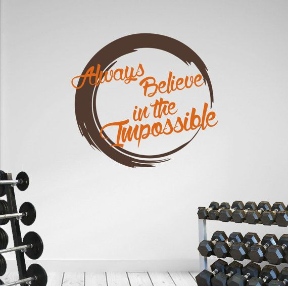Always Believe in the Impossible with by DesignDivilFitness