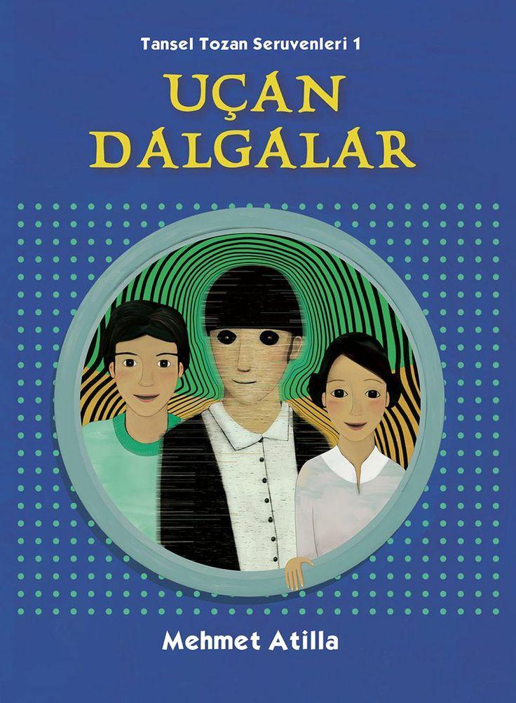 Uçan Dalgalar / Mehmet Atilla // Tudem // https://okumani.com/ekitap/ucan-dalgalar/