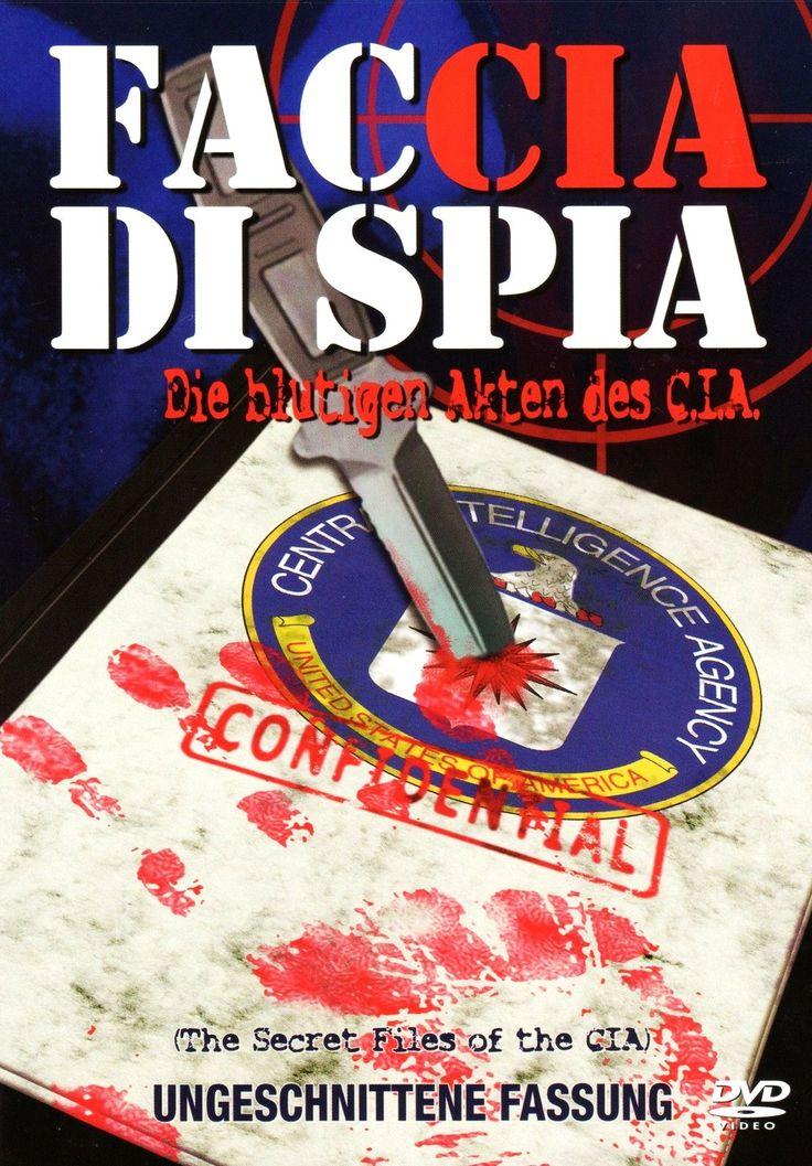 """""""Faccia di spia"""" (1975); regia: Giuseppe Ferrara. Titolo inglese: """"The secret files of the C.I.A.""""; titolo tedesco: """"Die blutigen Akten des C.I.A."""""""