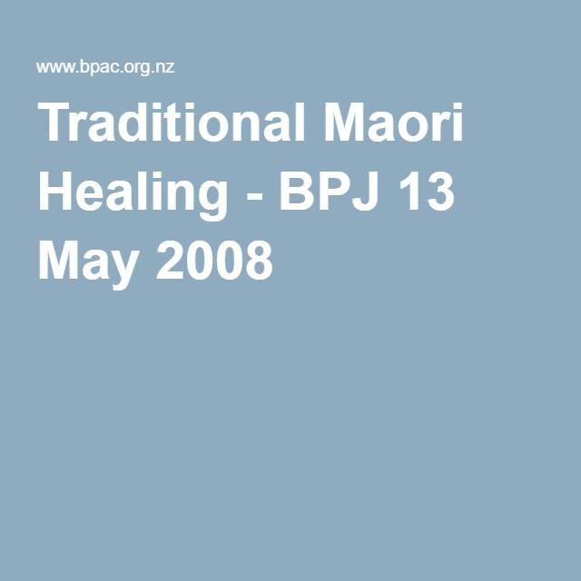 Traditional Maori Healing - BPJ 13 May 2008
