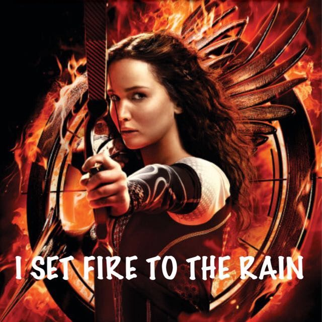 #setfiretotherain by #adele remembers me the #hungergames and #katnisseverdeen | by #dreamindigo