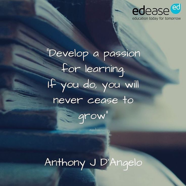 Develop your passion for learning! #firstdayofschool #learning #education #passion #quoteoftheday #quotestoliveby