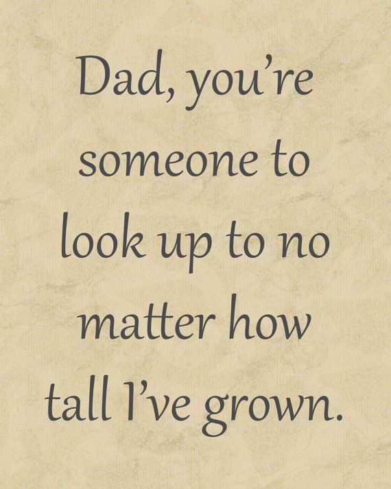 183 best dad quotes images on pinterest quote my heart for Fathers day quotes from daughter to dad
