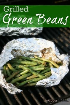 Grilled Green Beans - How to cook them in a foil pack