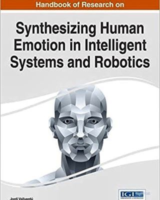 "...the evolution of #artificialIntelligence and #robotics is not to be feared but to be examined for a more clearer assessment. I'm intrigued. Currently studying to learn more about the pressing need to build these human-centered systems that'll eventually become a leading force in the technology world. ""Synthesizing Human Emotion in Intelligent Systems and Robotics"" by: Jordi Vallverdú  . . . #programmer #programming #coder #coding #media #apple #digitalmedia #digital #uxdesign…"