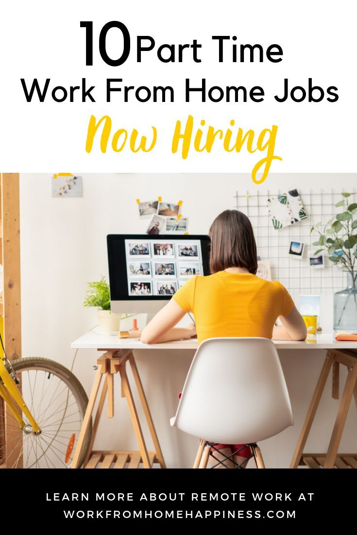 10 Part Time Work From Home Jobs Now Hiring Work From Home Jobs