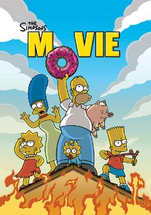 """Film poster showing five people standing of the roof of a house on fire. From left to right: a girl stands purposefully looking into the distance, a woman looks shocked, a man, holding a pig under his arm, holds a giant donut in the air to complete the text """"The Simpsons Movie"""" above him. A baby lies underneath his legs, a boy with a slingshot to his left."""