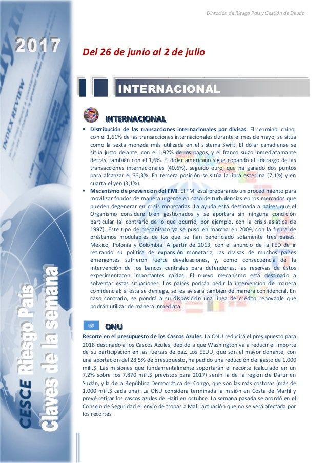 Resumen de las noticias internacionales más destacadas del 26 de junio al 2 de julio de 2017, elaborado por el departamento de Riesgo País de CESCE.