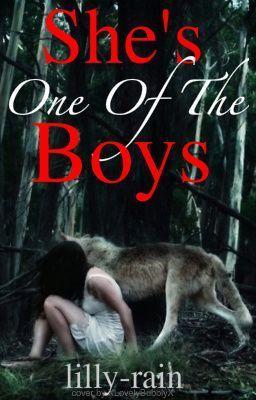 She's One Of The Boys #wattpad #werewolf