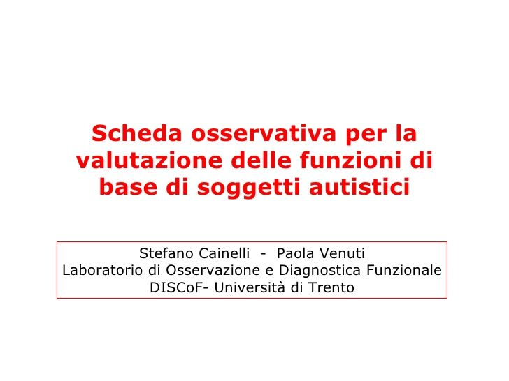 Scheda osservativa per la valutazione delle funzioni di base di soggetti autistici