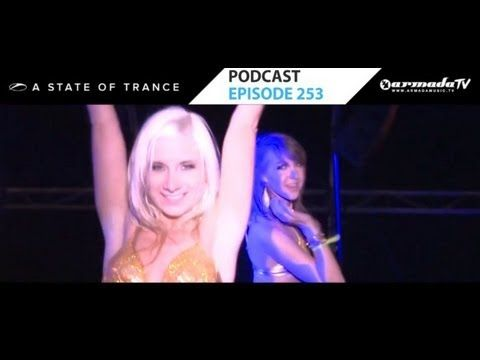 Armin van Buuren's A State Of Trance Official Podcast Episode 253 (Special ASOT Year Mix 2012)