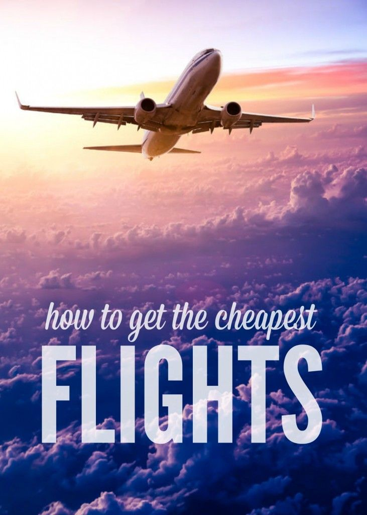 How to get the Cheapest Flights and Save Money!