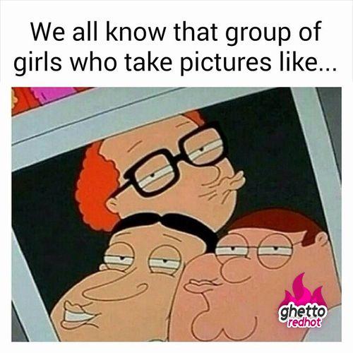 Girls be like meme. Family Guy meme.