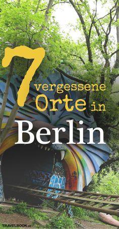 7 vergessene Orte in Berlin – Grit Ewert