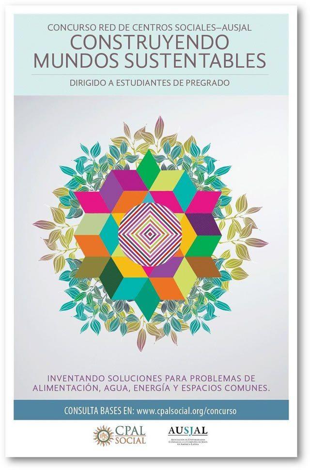 """CONCURSO """"CONSTRUYENDO MUNDOS SUSTENTABLES""""   Ibero 90.9"""