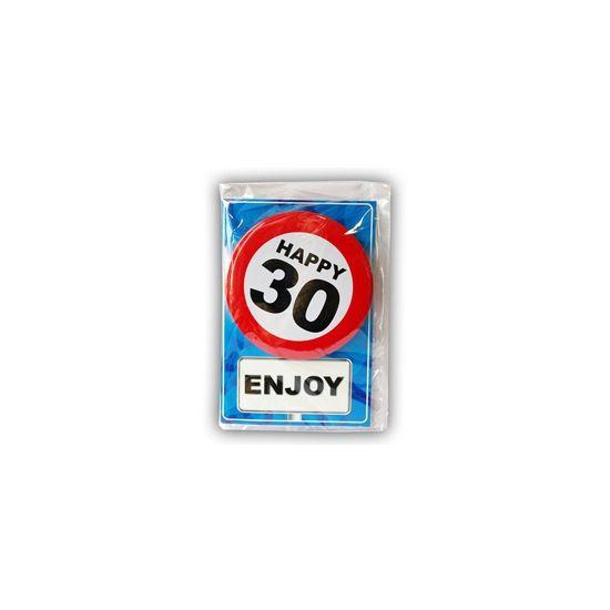 Happy Birthday kaart met button 30 jaar. Leuke verjaardagskaart voor een 30e verjaardag. Met stopbord button die de jarige zelf kan dragen.