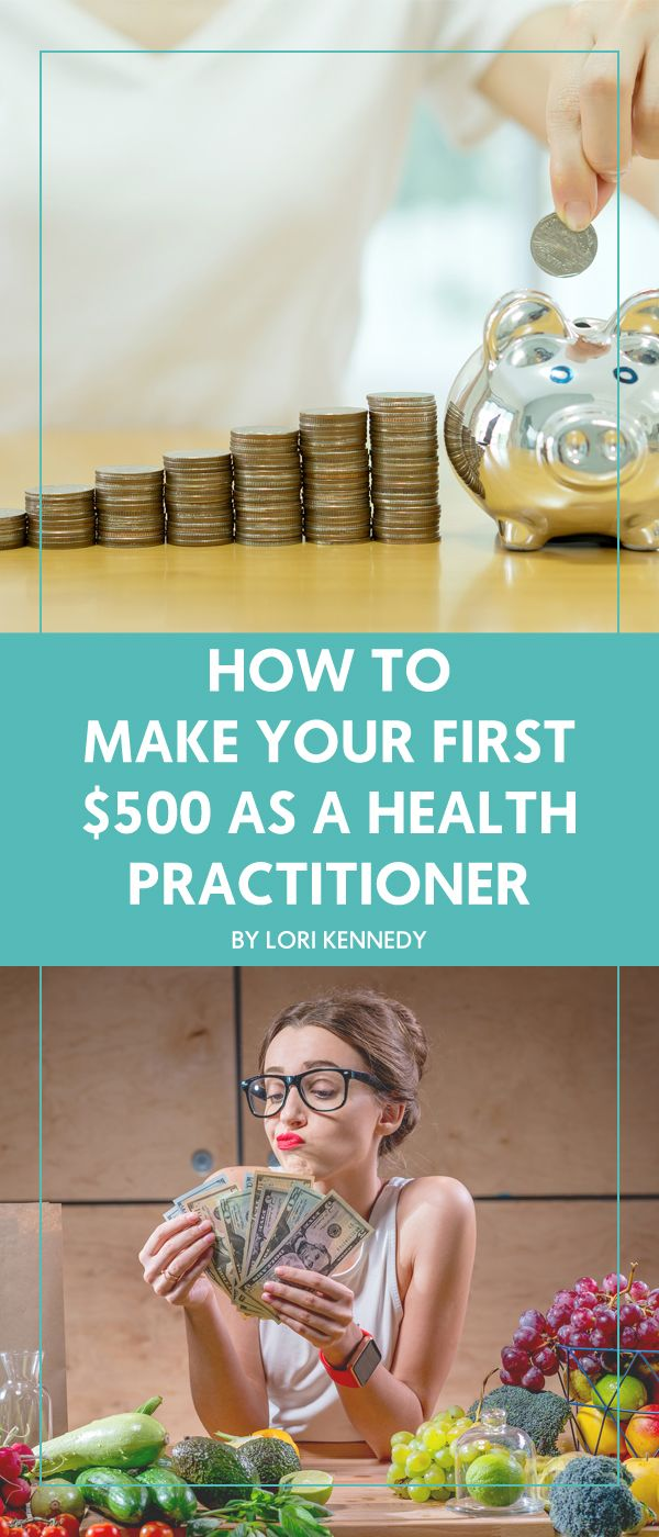 How to Make Your First $500 as a Health Practitioner - The Wellness Business Hub