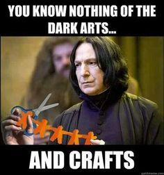 Harry Potter Humor | 25 Snape Memes in honor of Alan Rickman