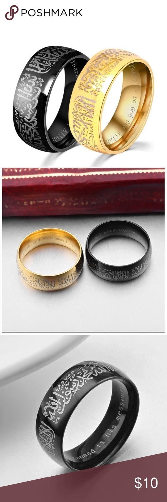 Islamic Ring Shahada Ring Unisex Muslim ring The shahada ring, black and gold color available, brand new item, will ship same day. Ask me for private discount before buying.   Ring says: There is no deity but Allah ( God) and Muhammad ( pbbuh) is the messenger of God.   In Arabic exterior and interior part has translation in English. Great quality. Maheroo Jewelry Rings