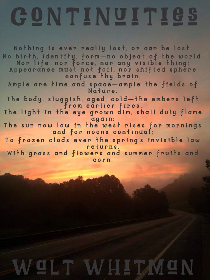 Beautiful Whitman poem that's read in the movie The Notebook. Background is a sunset in Wayne County West Virginia.