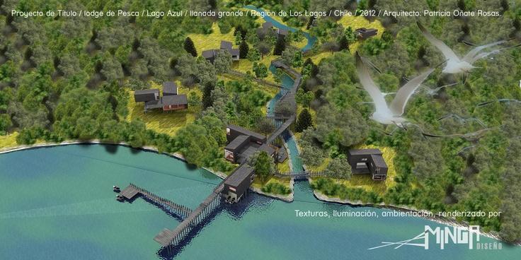 Renders Proyecto Título/Lodge de pesca/Arquitecto Patricia Oñate