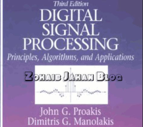 Free download Digital Signal Processing by Proakis and Manolakis 4th Edition PDF, Solution Manuals  In Digital Signal Processing book, topics like fundamentals of discrete time signals, systems and modern digital signal processing algorithms and applications for students in electrical engineering, computer engineering and computer science.