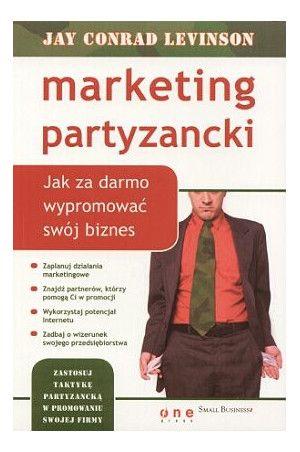 Marketing partyzancki - Jay Conrad Levinson
