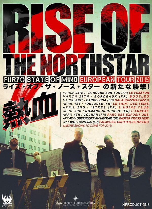 Rise Of The Northstar - Europen Tour 2015