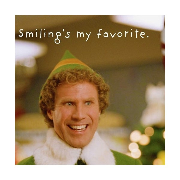 Smilings My Favorite This Quote Is So Wonderful Will Ferrell Is So Funny And Its Just Not The Christmas Season Without Watching The Movie Elf