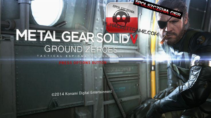 Metal Gear Solid V Ground Zeroes Do Pobrania Dobrze znana gra akcji w której występują elementy gry skradankowej.