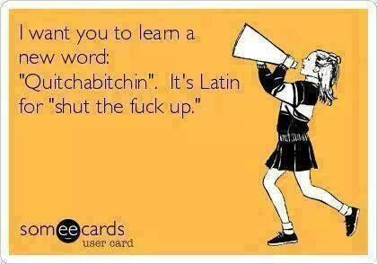 Quitchabitchin...  Taylor!!! Reminds me of when Alec says Mitsubishi, it always sounds like he's saying quitchabitchin lol