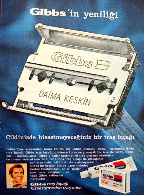 Gibbs'in yeniliği  Gibbs daima keskin Cildinizde hissetmeyeceğiniz bir tıraş bıçağı 1970.