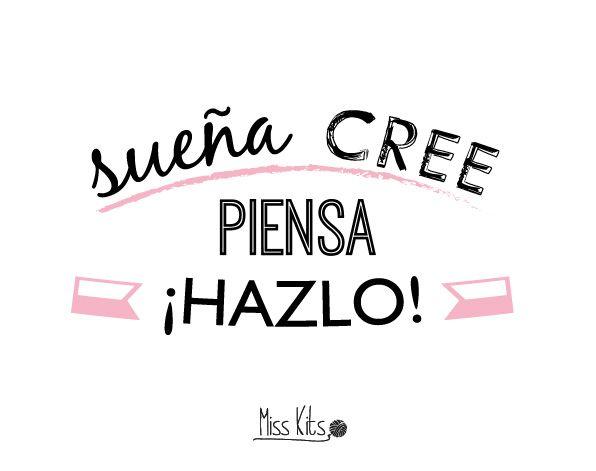 Sueña, cree, piensa ¡Hazlo! #ManifiestoDIY
