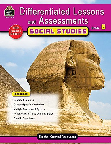 Differentiated Lessons & Assessments: Social Studies Grd 6 by Julia Mcmeans http://www.amazon.com/dp/1420629298/ref=cm_sw_r_pi_dp_P9gaxb1PK6SVK