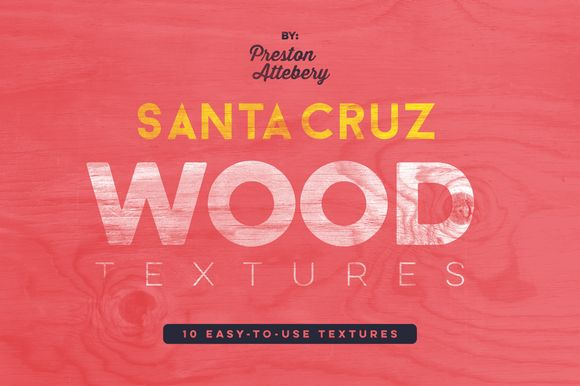 Santa Cruz Wood Texture Pack by Rad Radio Graphics on Creative Market