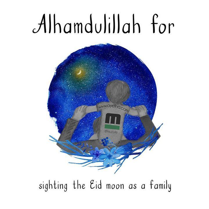 Alhamdulillah for sighting the Eid moon as a family #AlhamdulillahForSeries