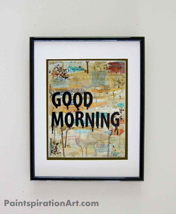 Kitchen Art Print Coffee Art Good Morning  Mixed by Paintspiration