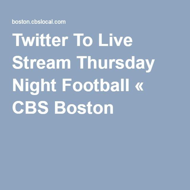 Twitter To Live Stream Thursday Night Football « CBS Boston