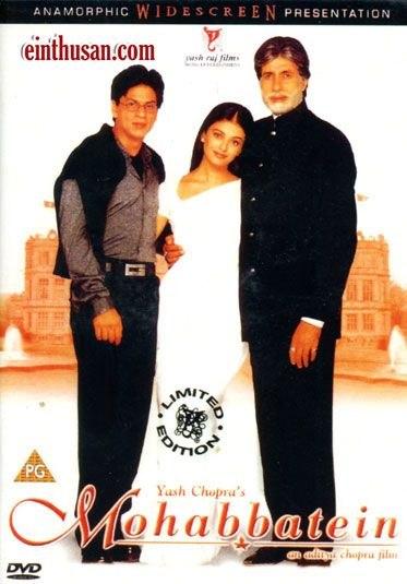 Mohabbatein (translation: Love Stories), is a 2000 Indian romantic musical film directed by Aditya Chopra.