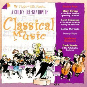 Child's Celebration of Classical Music Music Little People