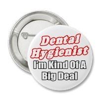 Dental Hygienist custom good